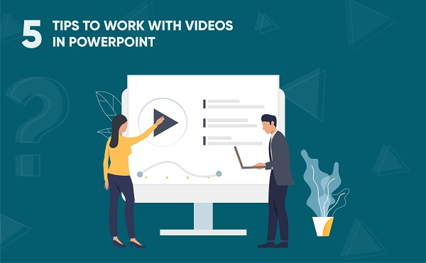 5 Tips Work With Videos