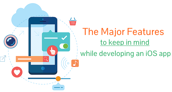 Features in iOS App Development