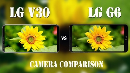 LG V30 VS LG G6: Which is LG's Best Flagship in 2017?